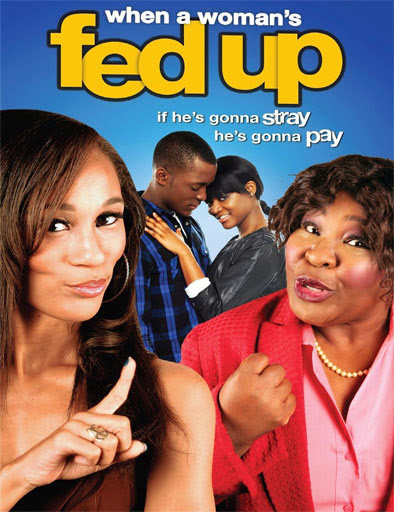 When a Woman's Fed Up (2013)
