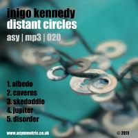 Inigo Kennedy - Distant Circles