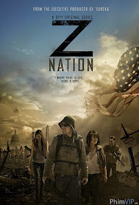 Cuộc Chiến Zombie - Z Nation poster