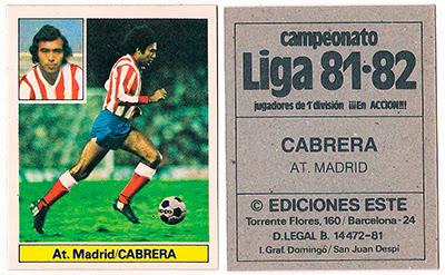 At. Madrid - Ediciones ESTE 81/82 Cabrera