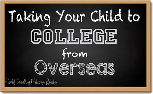 Taking Your Child to College From Overseas | World Traveling Military Family