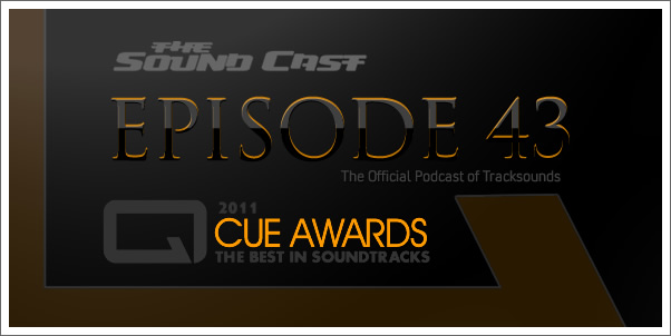 SoundCast Ep. 43 - 2011 Cue Award Winners!