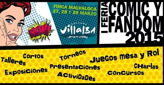 I Feria Fandom o del Cómic de Collado Villalba, del 27 al 29 de marzo 2015
