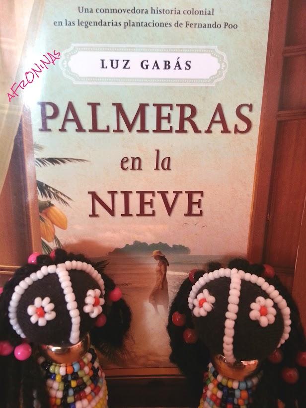 libro africa, novela africa, afroninas, palmeras nieve, luz gabás, guinea ecuatorial, malabo, sampaka