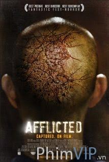 Căn Bệnh Kì Lạ - Afflicted poster