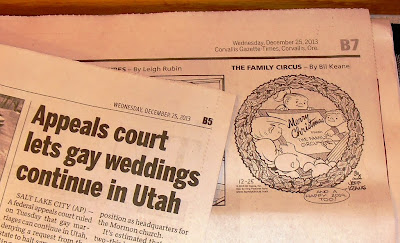 newspaper headline Utah judge approves gay marriage followed by Family Circus cartoon's Merry Christmas 12/25/13