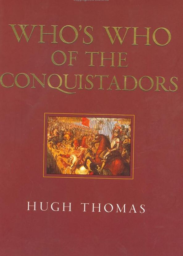 Who's who of the conquistadors