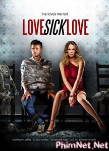 Phim Điên Tình - Love Sick Love 2013