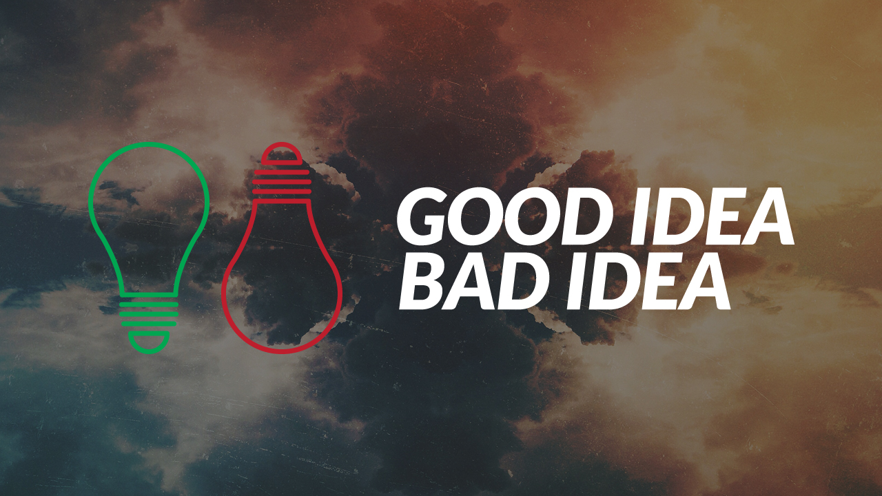 good idea bad idea graphic