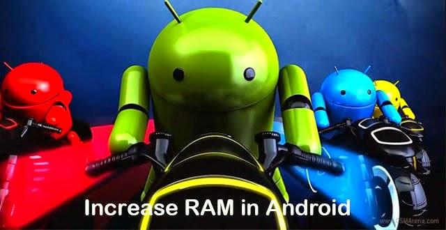 Mẹo tăng dung lượng RAM cho Android đơn giản mà hiệu quả - 55729