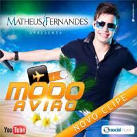Matheus Fernandes - Modo Avião