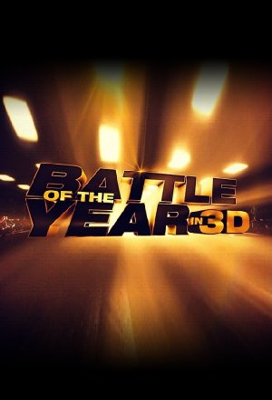 Picture Poster Wallpapers Battle of the Year (2013) Full Movies