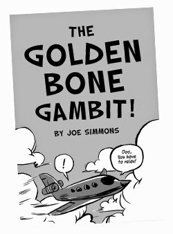 The Golden Bone Gambit!