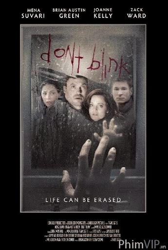 Đừng Chớp Mắt - Don't Blink poster