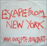Escape from New York - Save Our Love