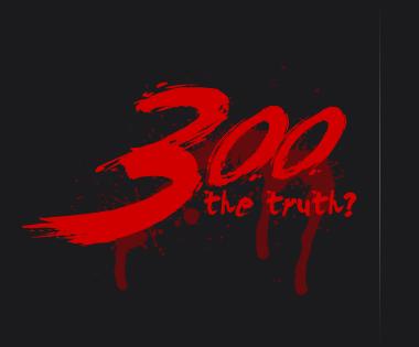 """Θάβουν την ταινία """"300"""" για μην φανεί η ανύψωση του Ελληνικού Μεγαλείου, η Φιλοπατρία και η Πολεμική Αρετή των Προγόνων μας"""