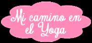 Mi camino en el Yoga