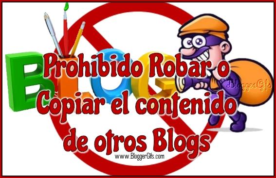 prohibido-robar-o-copiar-el-contenido-de-otros-blogs