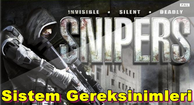 Snipers: Invisible Silent Deadly PC Sistem Gereksinimleri
