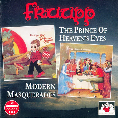 Fruupp ~ 1974 - The Prince Of Heaven Eyes + 1975 ~ Modern Mascarades