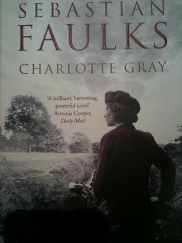 Charlotte Gray, Sebastian Faulks, Charlotte Gray by Sebastian Faulks, Book review