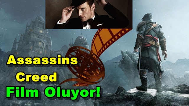 Assassins Creed Film Oluyor!