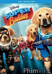 Cuộc Phiêu Lưu Của Những Chú Chó Biết Nói - Super Buddies poster