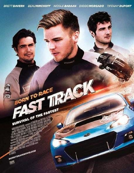 Poster Of English Movie Born to Race: Fast Track (2014) Free Download Full New Hollywood Movie Watch Online At Alldownloads4u.Com