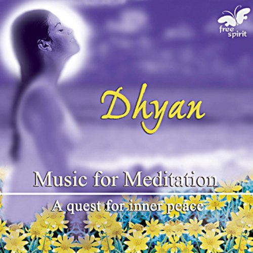 Dhyan - Music for Meditation By Various Artists Devotional Album