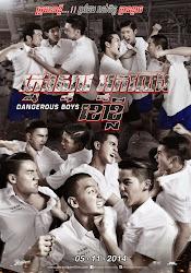 Dangerous Boy - Những chàng trai nguy hiểm