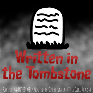 Day 7: Written in the Tombstone