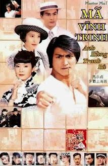 Mã Vĩnh Trinh - Master Ma (1998) Poster