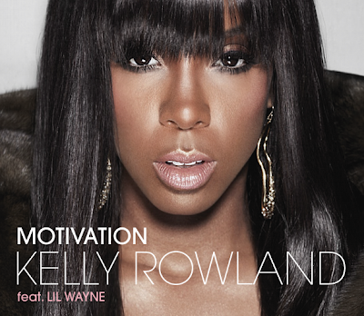 kelly rowland motivation cover. SINGLE: KELLY ROWLAND