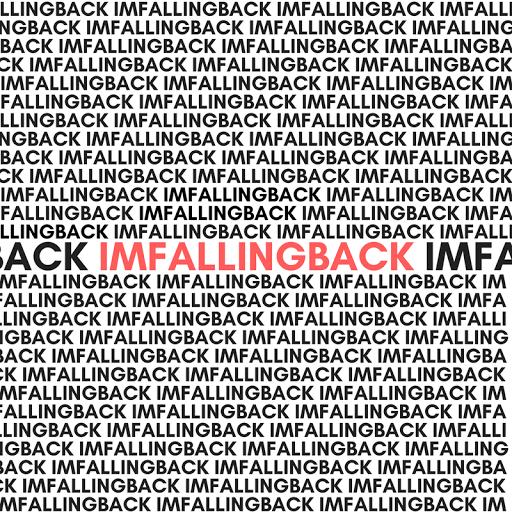 imfallingback