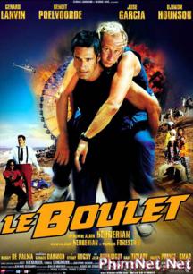 Phim Dính Đạn Full Hd - Le Boulet - Dead Weight