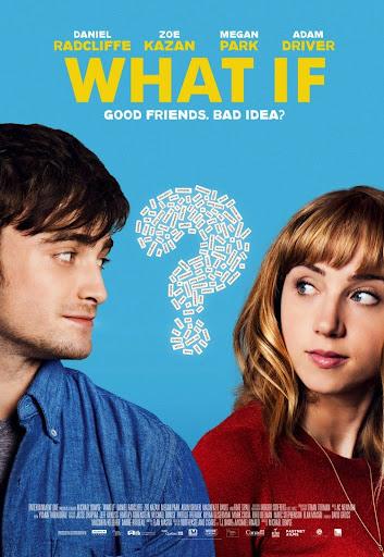 Φίλοι ή Κάτι Παραπάνω; (What If) Poster