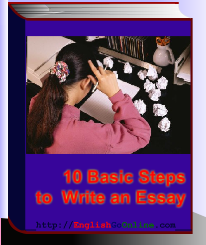 ten easy steps to write an essay Ielts essay: here you will find easy steps to guide you on how to write a great essay plus other lessons to improve your writing skills.