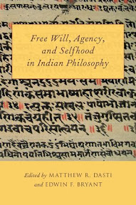 [Dasti/Bryant: Free Will, Agency, and Selfhood in Indian Philosophy, 2014]