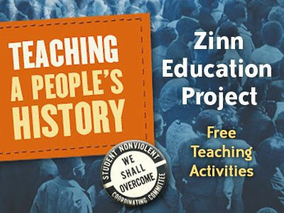 The Zinn Education Project promotes and supports the use of Howard Zinn's best-selling book