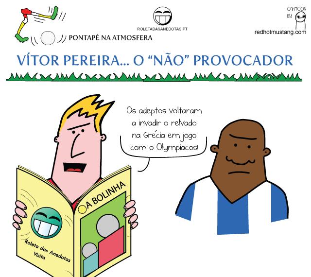 """Cartoon cómico: Vítor Pereira, o """"não"""" provocador de invasões de campo na Grécia"""