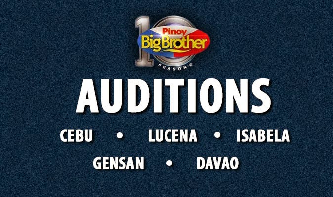 Pinoy Big Brother Season 6 announced Audition Location & Schedule