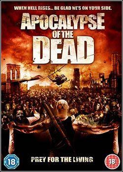 Download - Apocalypse Of The Dead - Zone Of The Dead - DVDRip AVI + RMVB Legendado