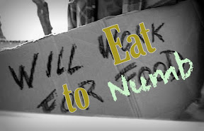 Will Eat for Numb
