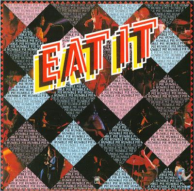 Humble Pie ~ 1973 ~ Eat It