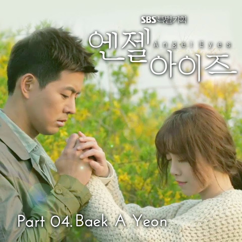 Baek Ah Yeon (백아연) The Three Things I Have Left (내게 남은 세가지) [Angel Eyes Ost.] K2Ost free download korean song kpop kdrama ost lyric 320 kbps