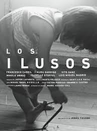 Los Ilusos (2013) Online
