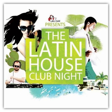 1 VA The Latin House Club Night (2013)