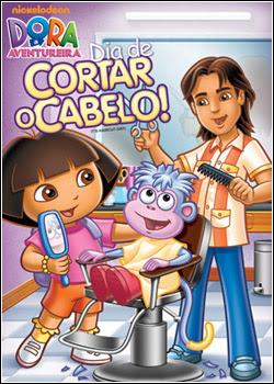 Filme Dora a Aventureira: Dia de Cortar o Cabelo DVDRip XviD & RMVB Dublado
