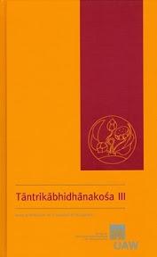 [Rastelli/Goodall: Tāntrikābhidhānakośa 3, 2013]
