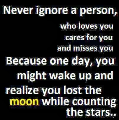 Dont Ignore The Person You Love Quotes To Remember